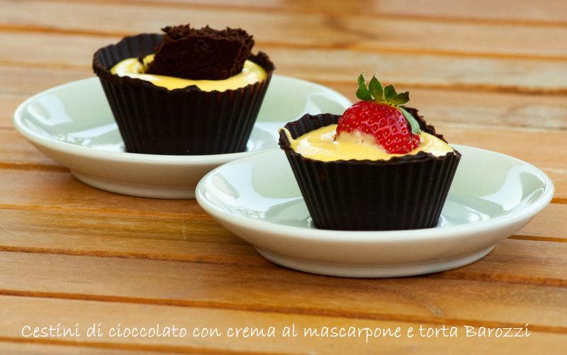 cestini al cioccolato con torta Barozzi